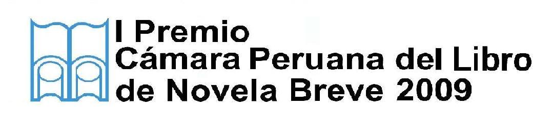 I Premio Novela Breve 2009 Cámara Peruana del Libro